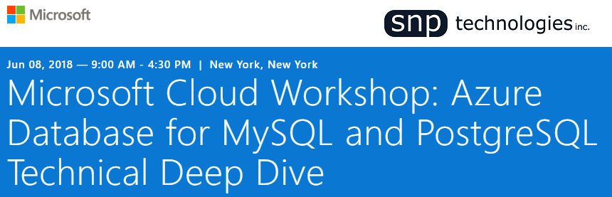 MySQL and PostgreSQL Cloud Workshop on June 8th, New York