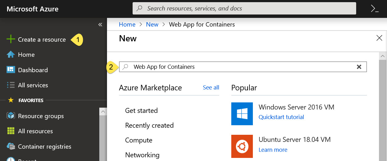 Steps to Create a Web App for Containers resources in the Azure Portal.