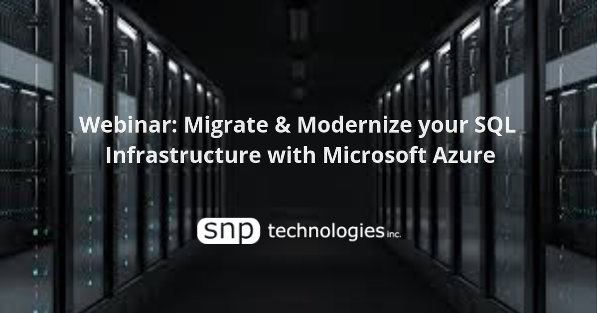 Webinar: SQL Server 2008 / 2008 R2 EOS- Best Practices for Migrating to Azure